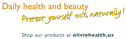 Daily health and beauty _ Protect yourself 100% naturally!